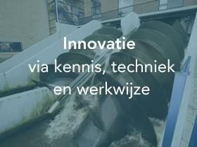 Innovatie via kennis, techniek en werkwijze